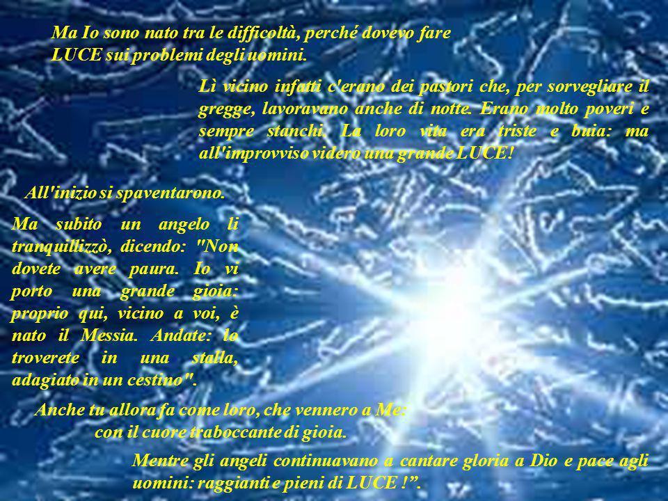 VANGELO (Luca 2,1-14) Questo vangelo è Parola di Dio. Quindi è Gesù che ci parla e ci dice: Io sono nato tra mille problemi: ad esempio proprio mentre