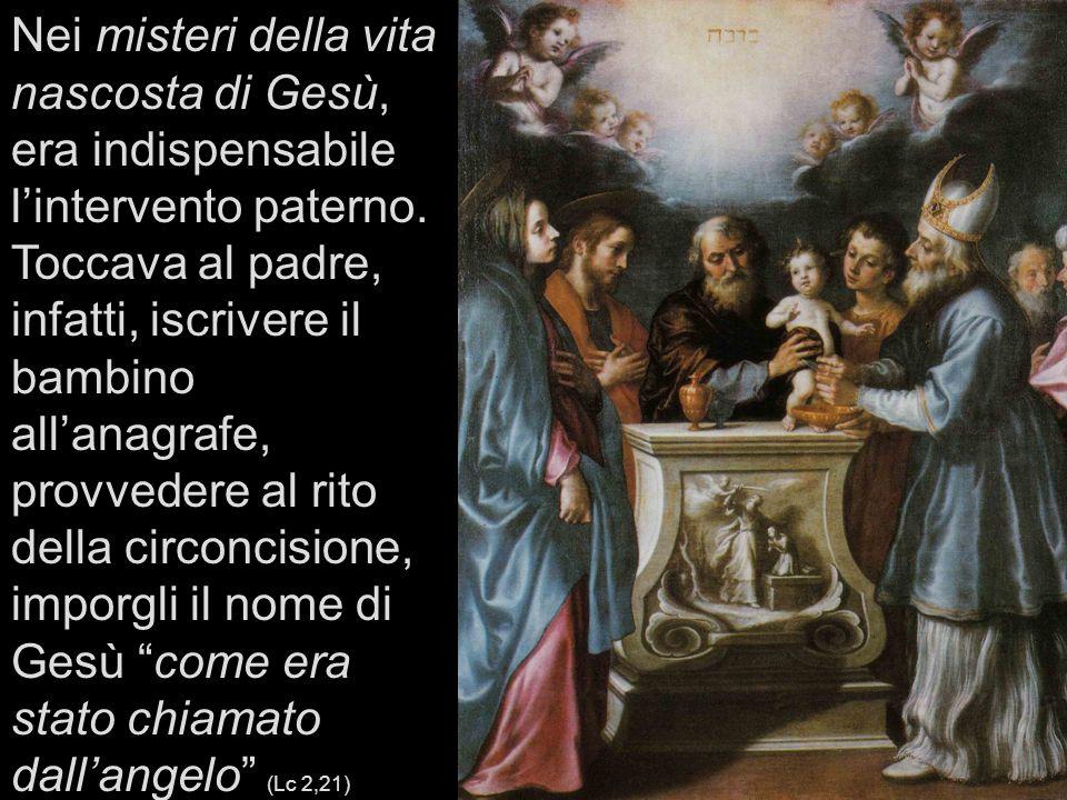 Nei misteri della vita nascosta di Gesù, era indispensabile lintervento paterno.
