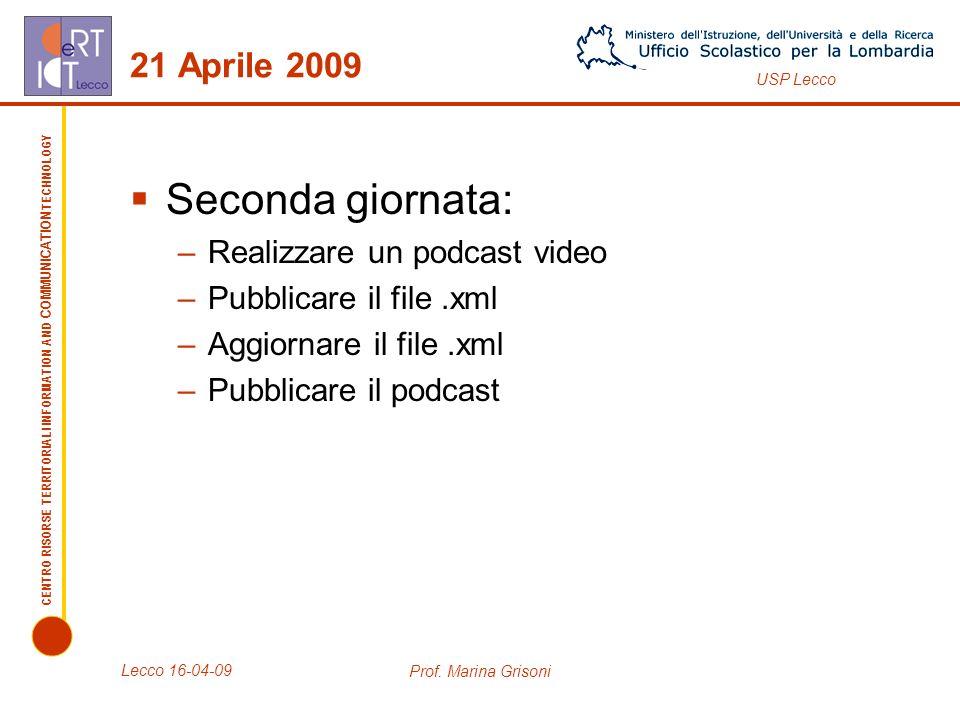 CENTRO RISORSE TERRITORIALI INFORMATION AND COMMUNICATION TECHNOLOGY USP Lecco Contatti Centro Risorse Tematico per le Tecnologie dellInformazione e Comunicazione c/o Istituto di Istruzione Superiore G: Bertacchi Via XI Febbraio, 6 - Lecco Telefono: 0314.364584 Mail: CRTICT@bertacchi.itCRTICT@bertacchi.it Sito: www.bertacchi.it www.bertacchi.it Prof.