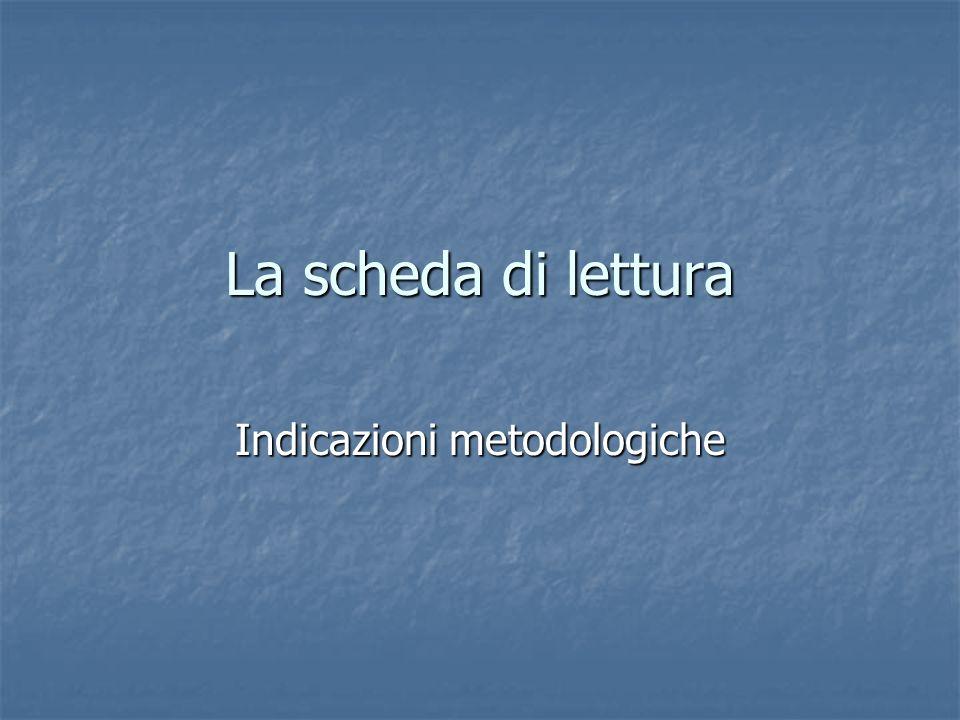 La scheda di lettura Indicazioni metodologiche