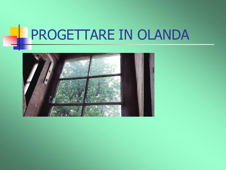 PROGETTARE IN OLANDA