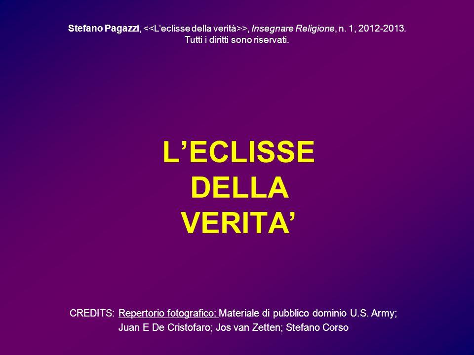 LECLISSE DELLA VERITA Stefano Pagazzi, >, Insegnare Religione, n.
