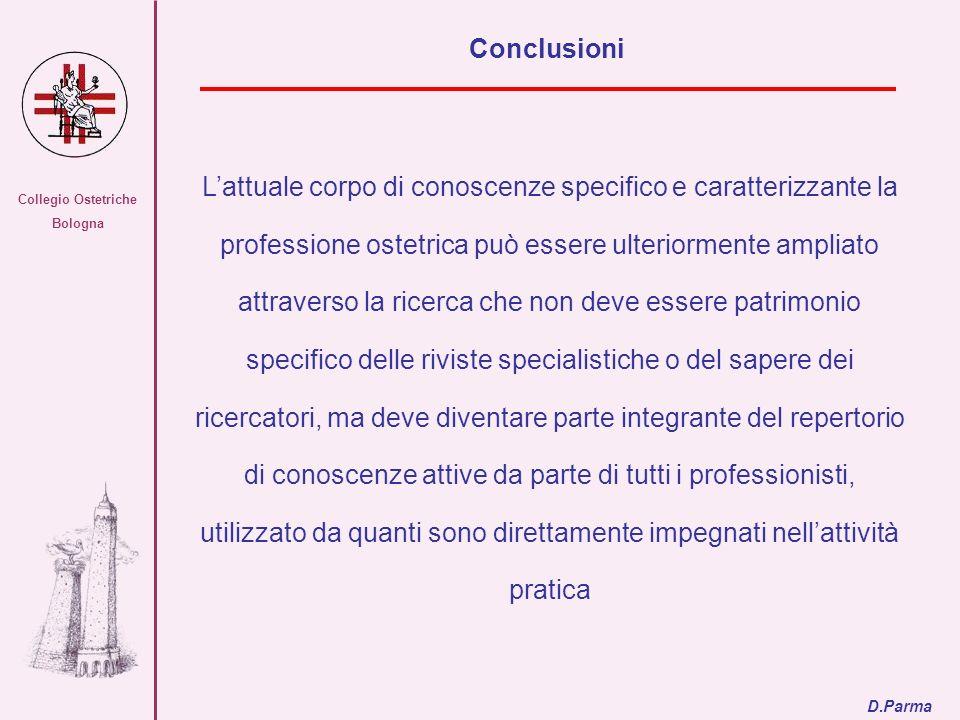 Collegio Ostetriche Bologna Lattuale corpo di conoscenze specifico e caratterizzante la professione ostetrica può essere ulteriormente ampliato attrav