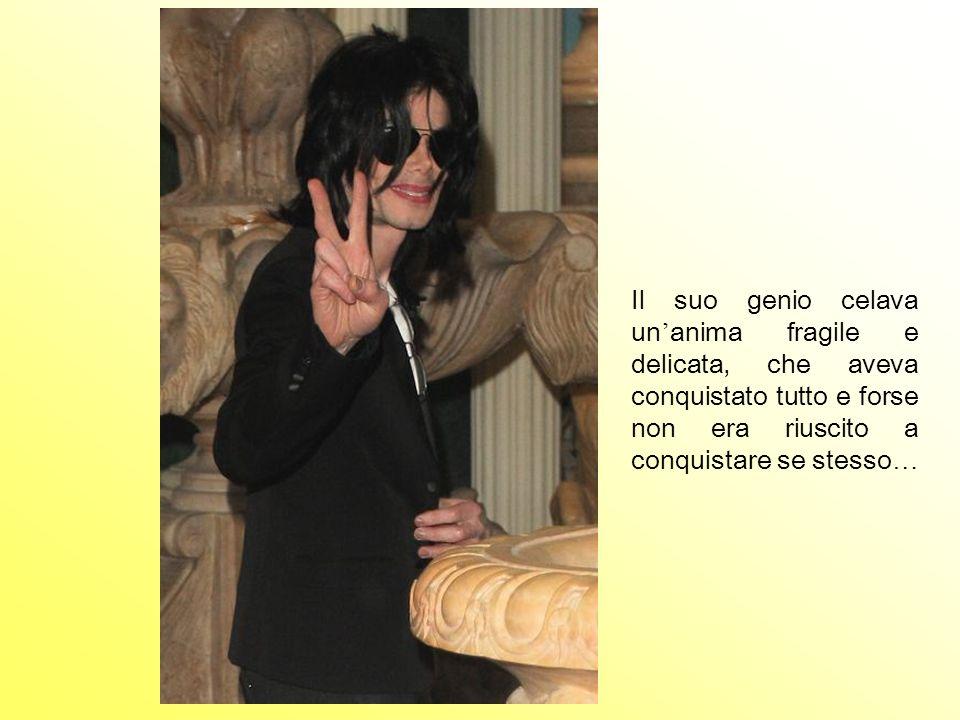 Il suo genio celava un anima fragile e delicata, che aveva conquistato tutto e forse non era riuscito a conquistare se stesso …