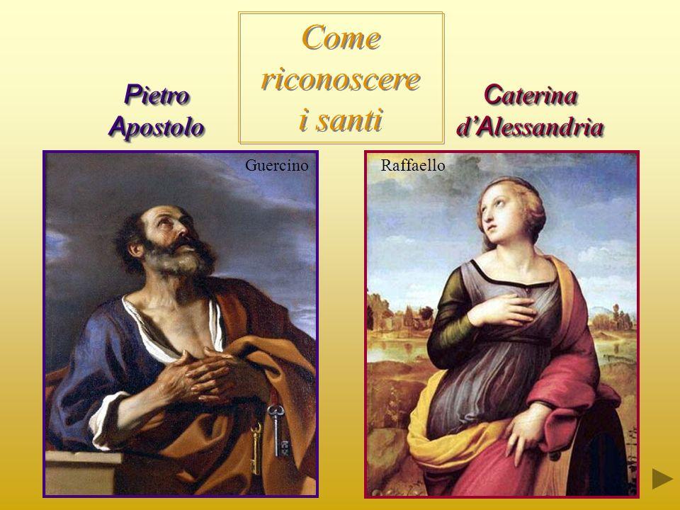 P ietro A postolo C aterina d A lessandria Come riconoscere i santi GuercinoRaffaello