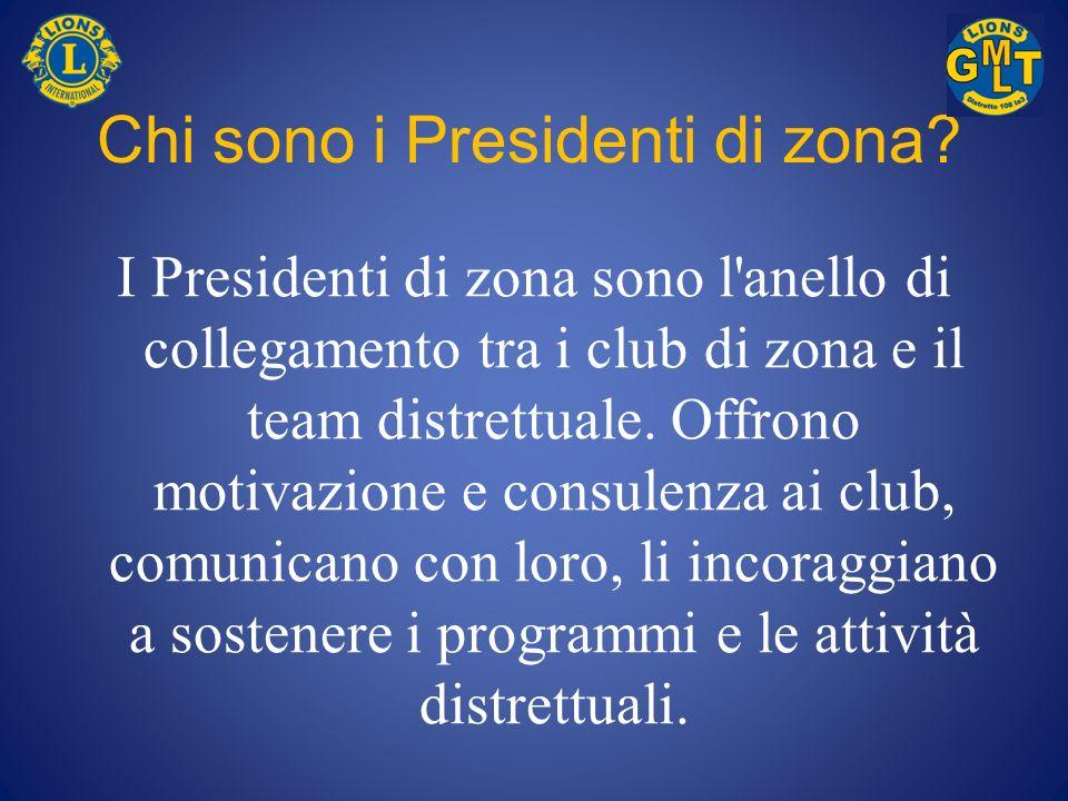 I Presidenti di zona,...