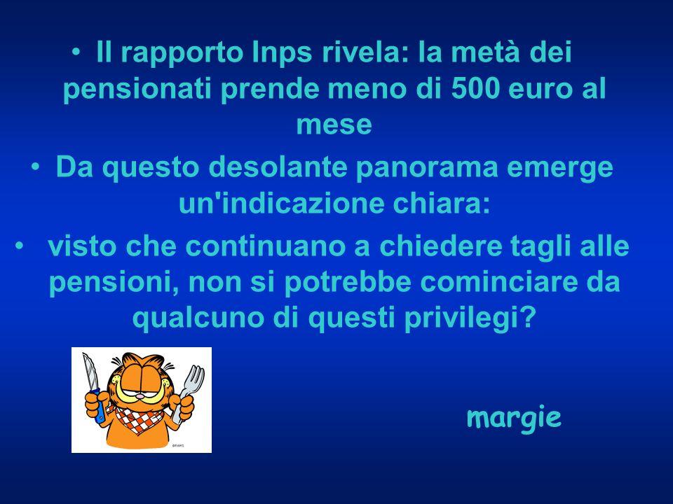 Luciano Violante 9363 euro di pensione e 278 mila euro di liquidazione Alfredo Biondi 9604 euro di pensione e 278 mila euro di liquidazione Armando Cossutta 9604 euro di pensione e 345mila euro di liquidazione.