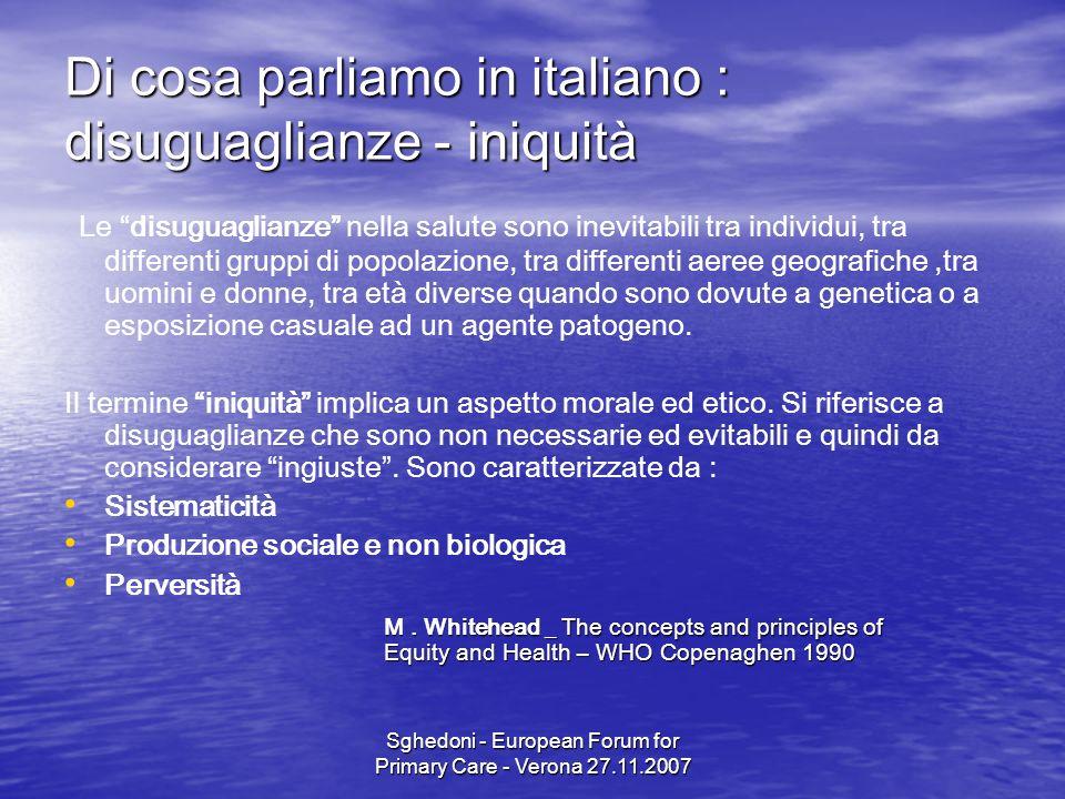 Sghedoni - European Forum for Primary Care - Verona 27.11.2007 Political, Economic and Social Context 6.