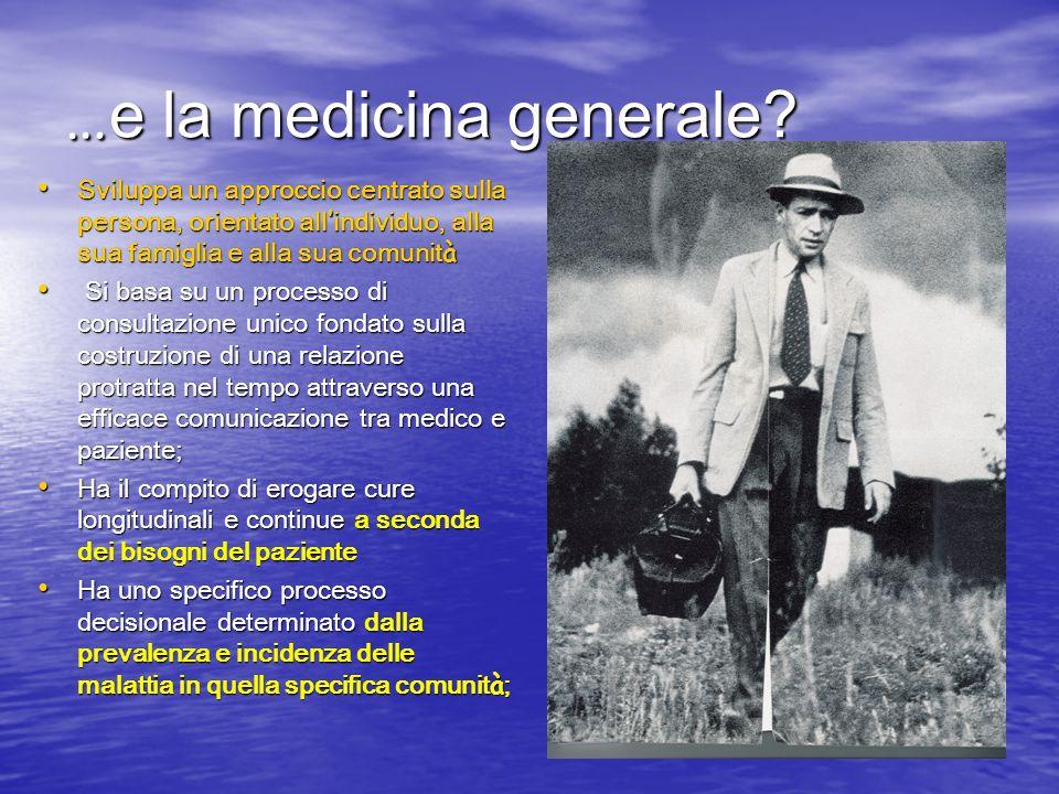 … e la medicina generale.