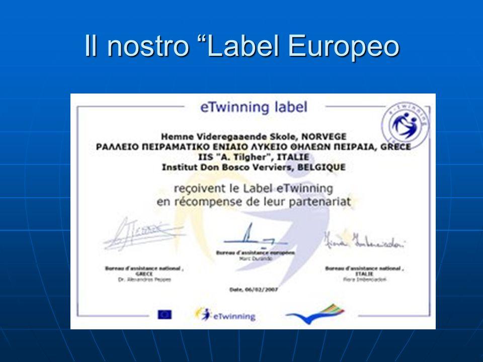Il nostro Label Europeo