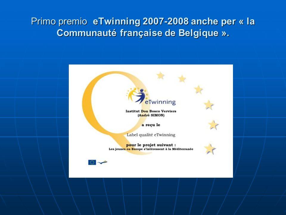 Primo premio eTwinning 2007-2008 anche per « la Communauté française de Belgique ».