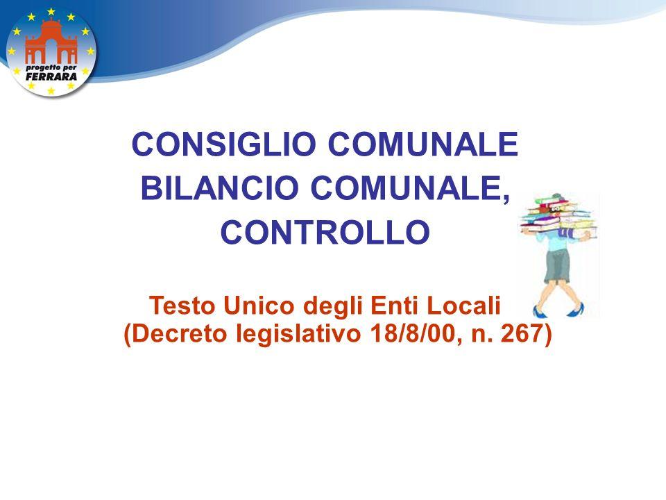 CONSIGLIO COMUNALE BILANCIO COMUNALE, CONTROLLO Testo Unico degli Enti Locali (Decreto legislativo 18/8/00, n.