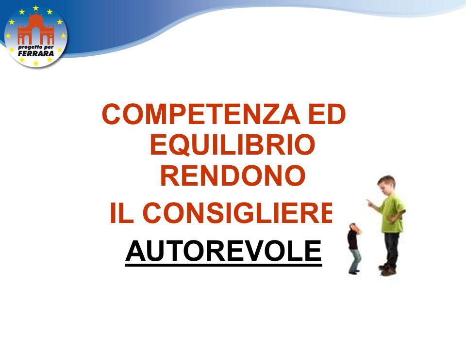 COMPETENZA ED EQUILIBRIO RENDONO IL CONSIGLIERE AUTOREVOLE