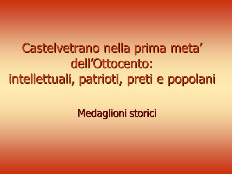 Castelvetrano nella prima meta dellOttocento: intellettuali, patrioti, preti e popolani Medaglioni storici