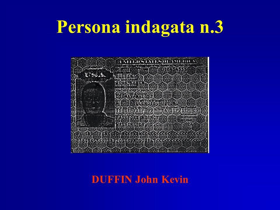 Persona indagata n.3 DUFFIN John Kevin