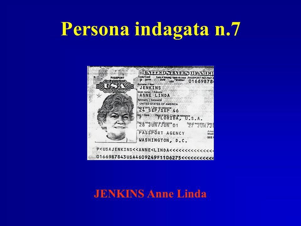Persona indagata n.7 JENKINS Anne Linda