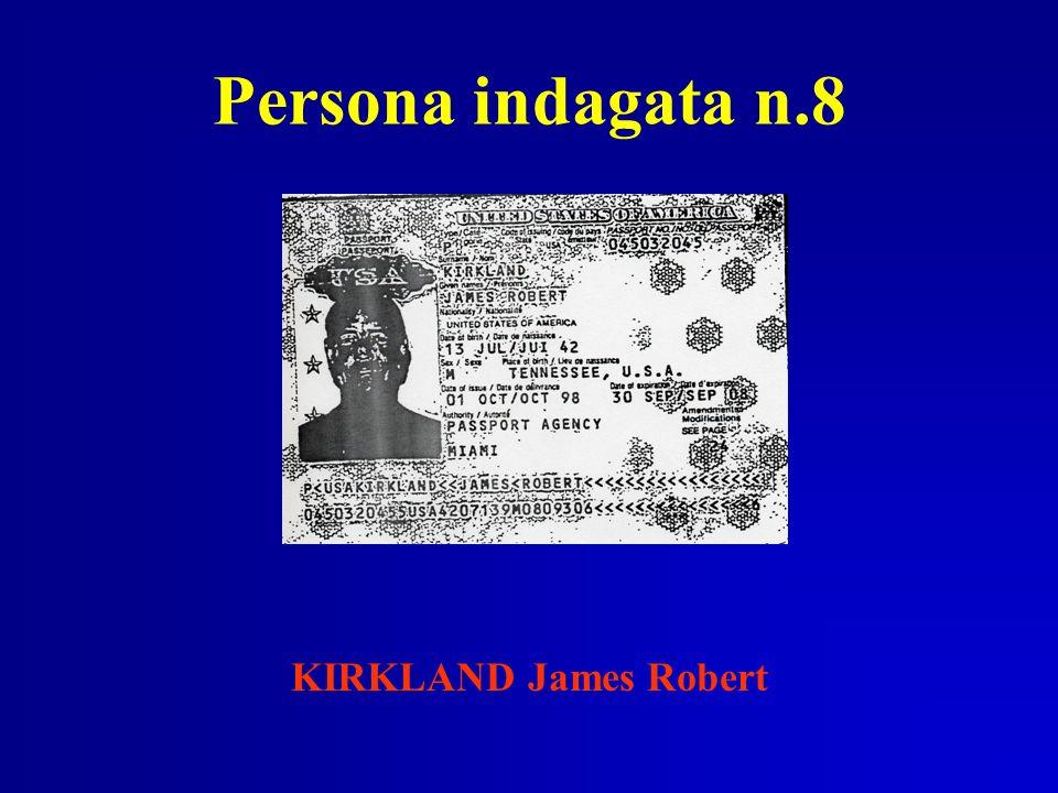 Persona indagata n.8 KIRKLAND James Robert