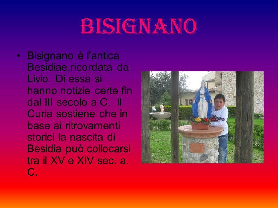 BISIGNANO Bisignano è lantica Besidiae,ricordata da Livio.