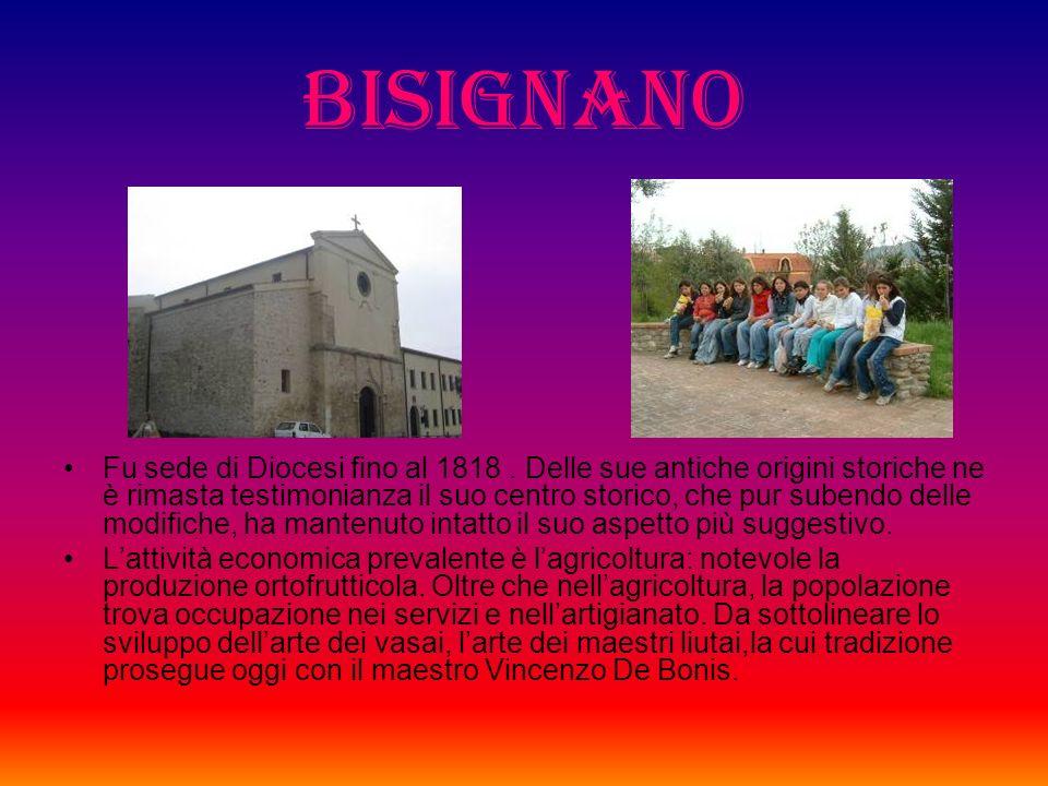 BISIGNANO Fu sede di Diocesi fino al 1818.