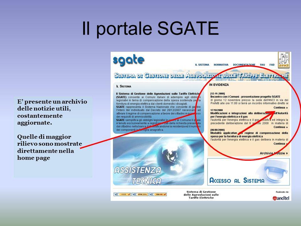 Il portale SGATE E presente un archivio delle notizie utili, costantemente aggiornate.