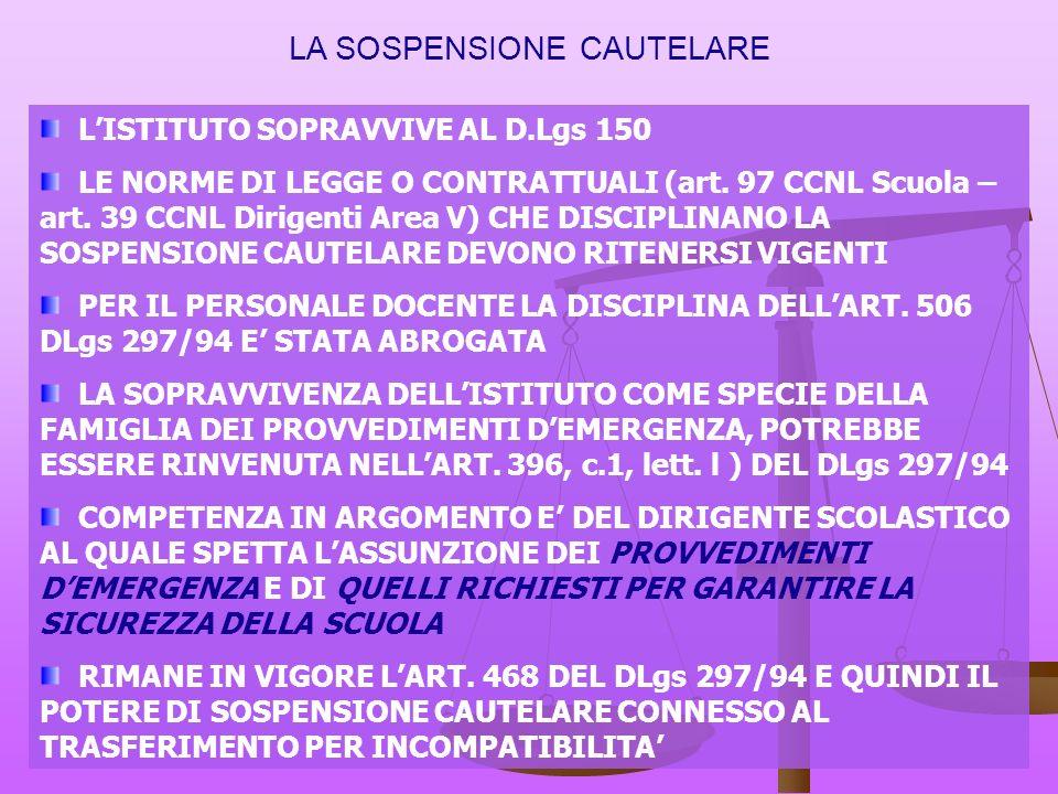 LA SOSPENSIONE CAUTELARE LISTITUTO SOPRAVVIVE AL D.Lgs 150 LE NORME DI LEGGE O CONTRATTUALI (art.