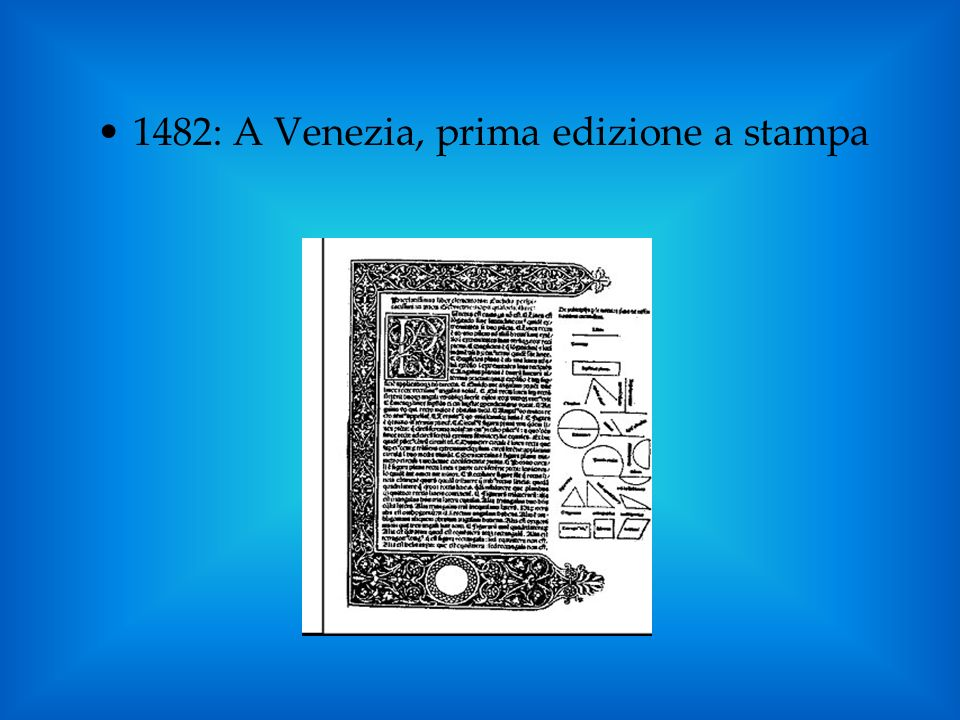 1482: A Venezia, prima edizione a stampa
