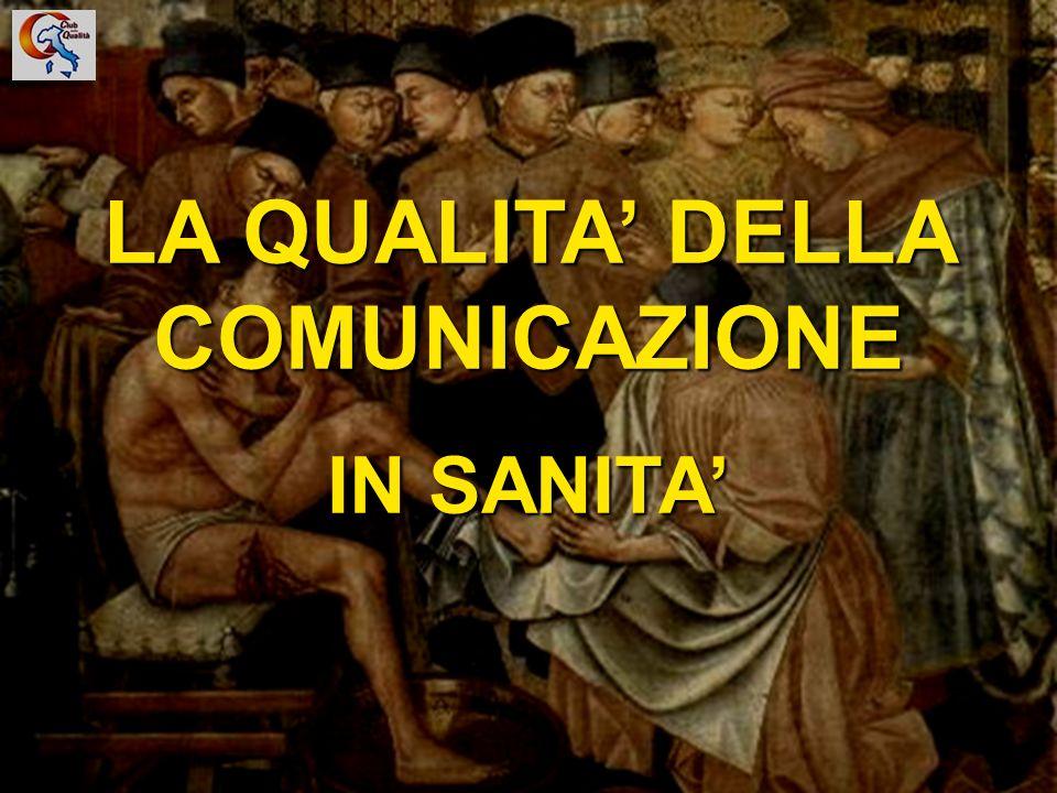 1 LA QUALITA DELLA COMUNICAZIONE IN SANITA