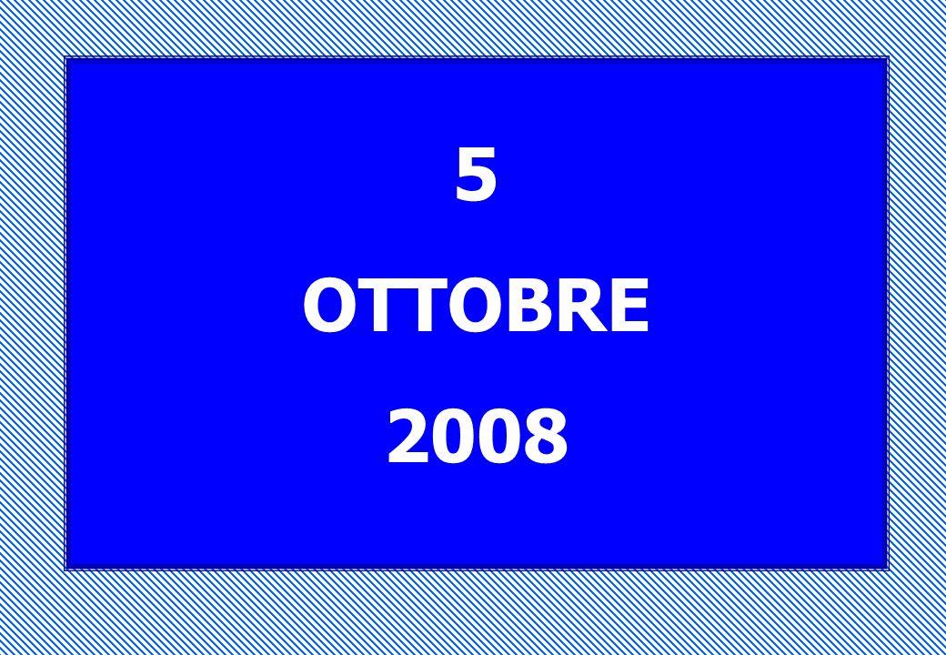 5 OTTOBRE 2008