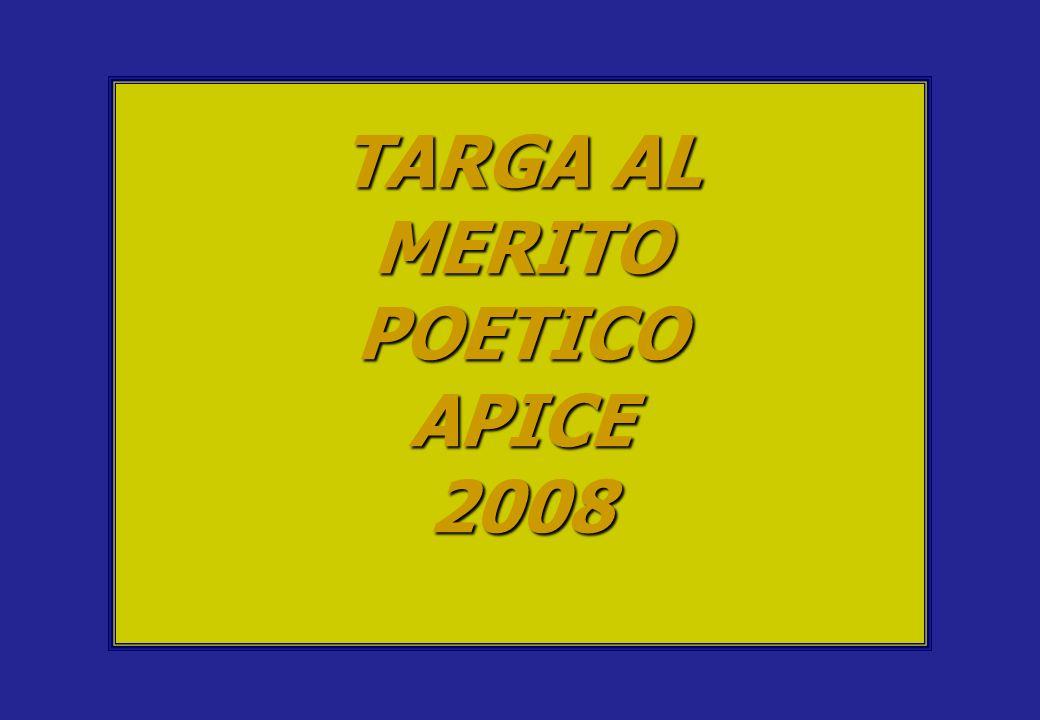 TARGA AL MERITOPOETICOAPICE2008