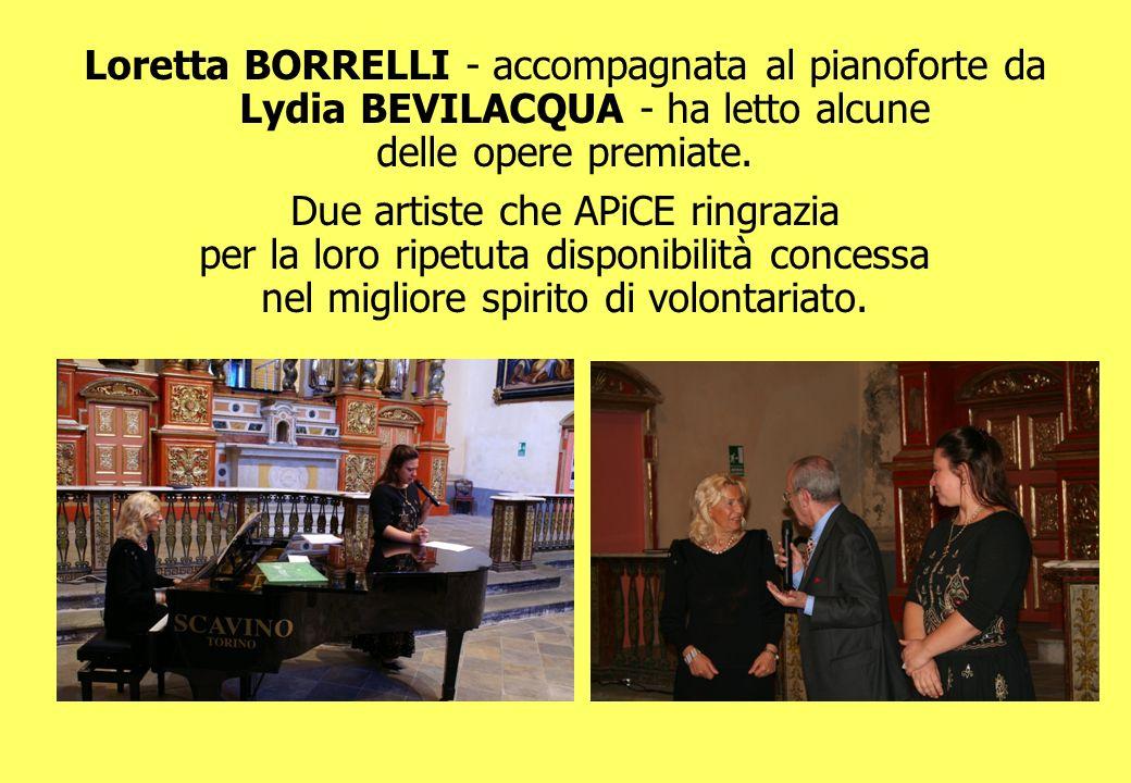 Loretta BORRELLI - accompagnata al pianoforte da Lydia BEVILACQUA - ha letto alcune delle opere premiate. Due artiste che APiCE ringrazia per la loro