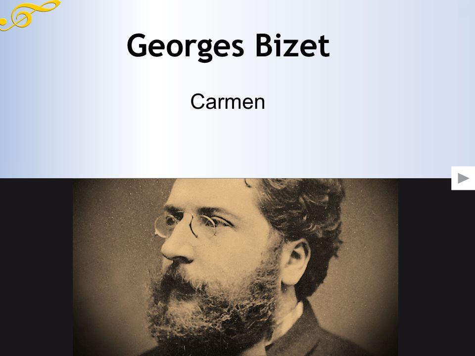 Georges Bizet Carmen