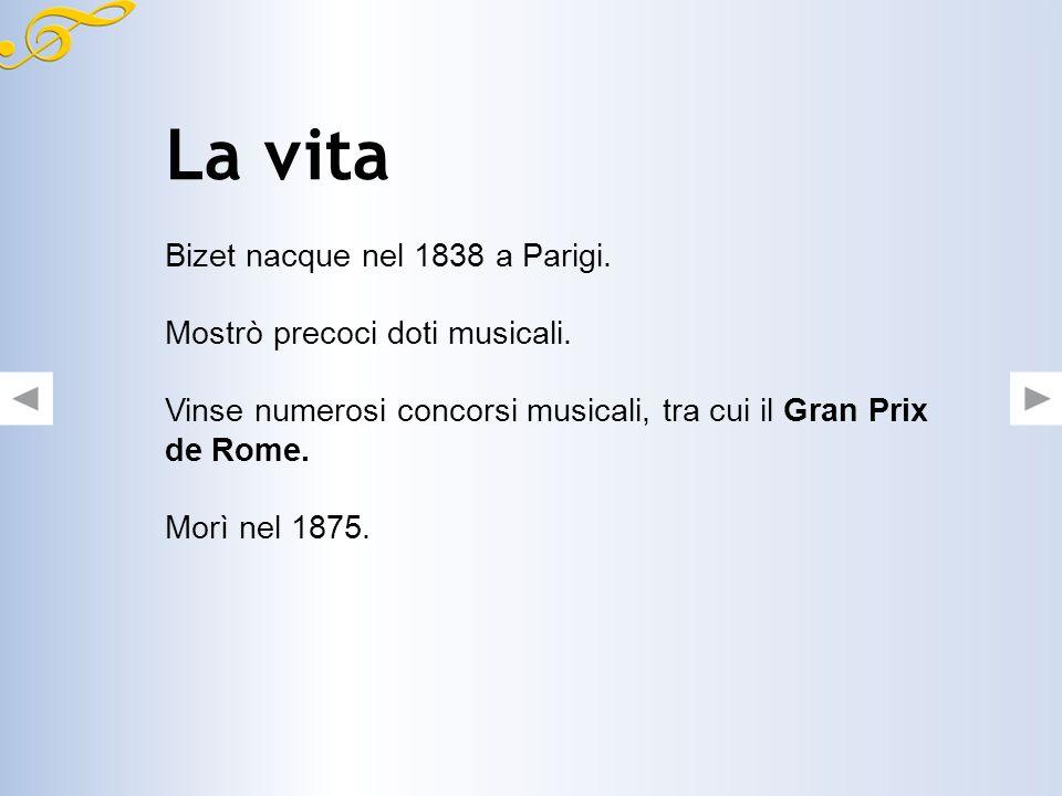 La vita Bizet nacque nel 1838 a Parigi.Mostrò precoci doti musicali.