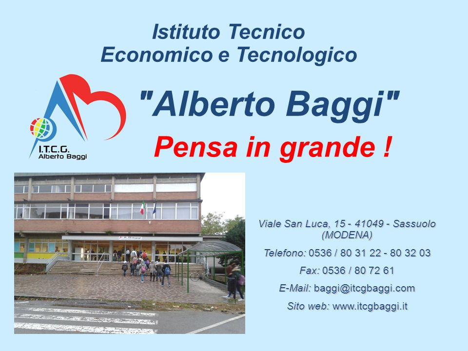 L Istituto è posto in Viale S.