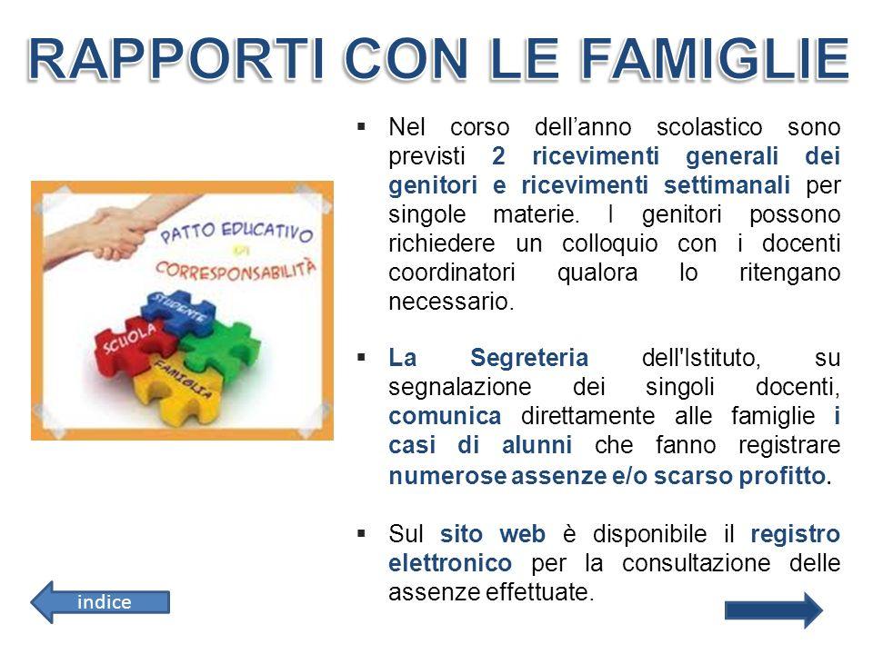 Nel corso dellanno scolastico sono previsti 2 ricevimenti generali dei genitori e ricevimenti settimanali per singole materie. I genitori possono rich