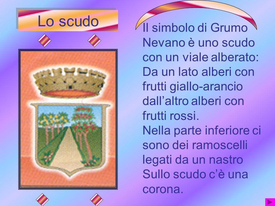 Originariamente Grumo era un bosco che gli abitanti resero coltivabile.