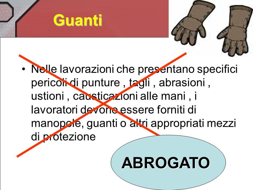 Guanti Possibile utilizzazione contemporanea di CREME BARRIERA o di sottoguanti anche in allergici Elementi rotanti CONTROINDICANO uso di guanti