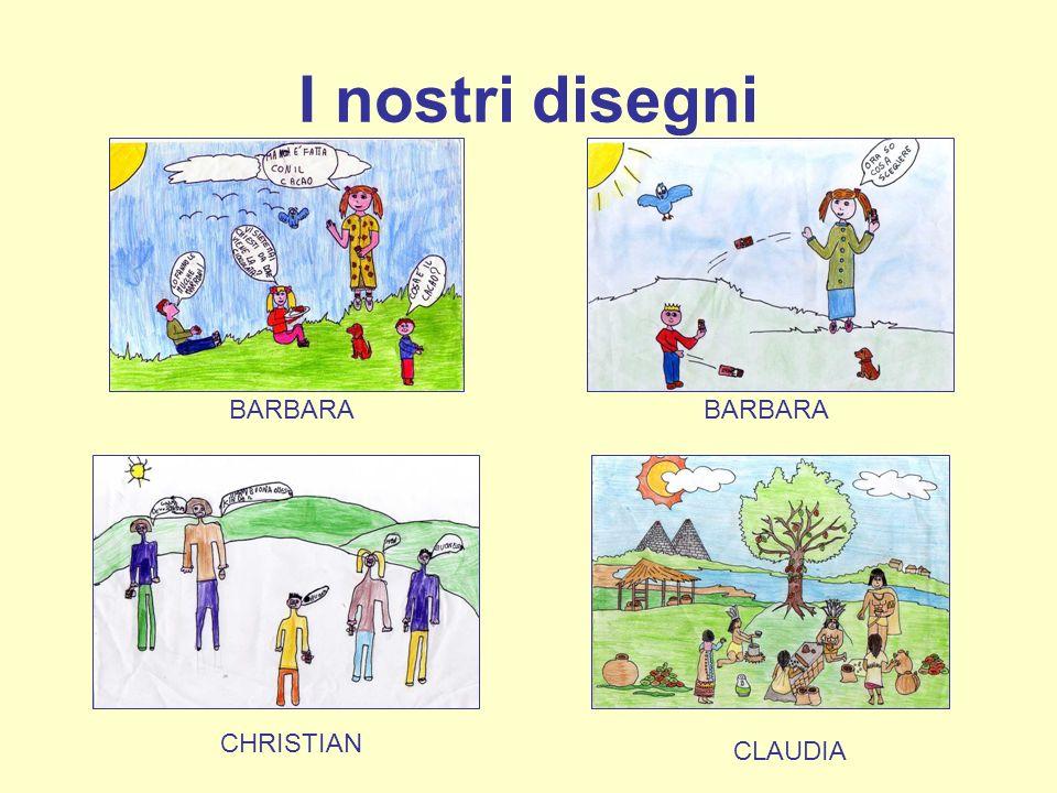I nostri disegni BARBARA CHRISTIAN CLAUDIA