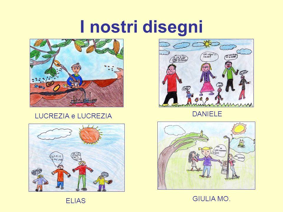 I nostri disegni LUCREZIA e LUCREZIA DANIELE ELIAS GIULIA MO.