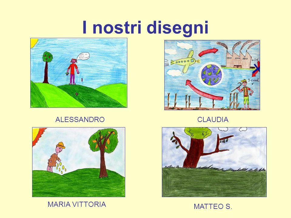 I nostri disegni CLAUDIAALESSANDRO MATTEO S. MARIA VITTORIA
