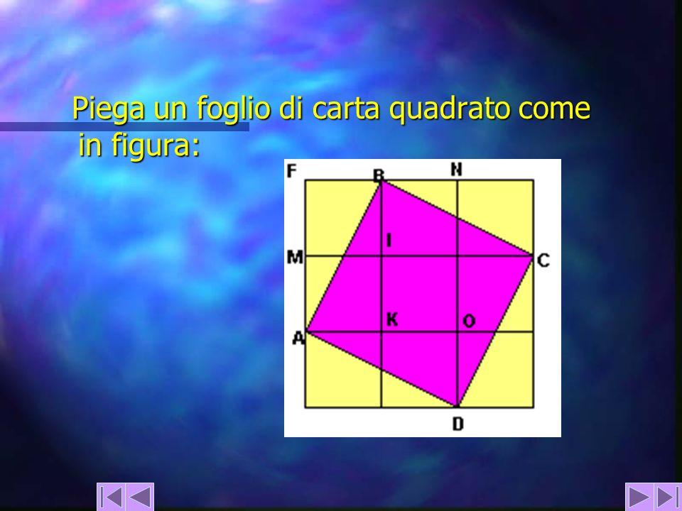 Piega un foglio di carta quadrato come in figura: Piega un foglio di carta quadrato come in figura:
