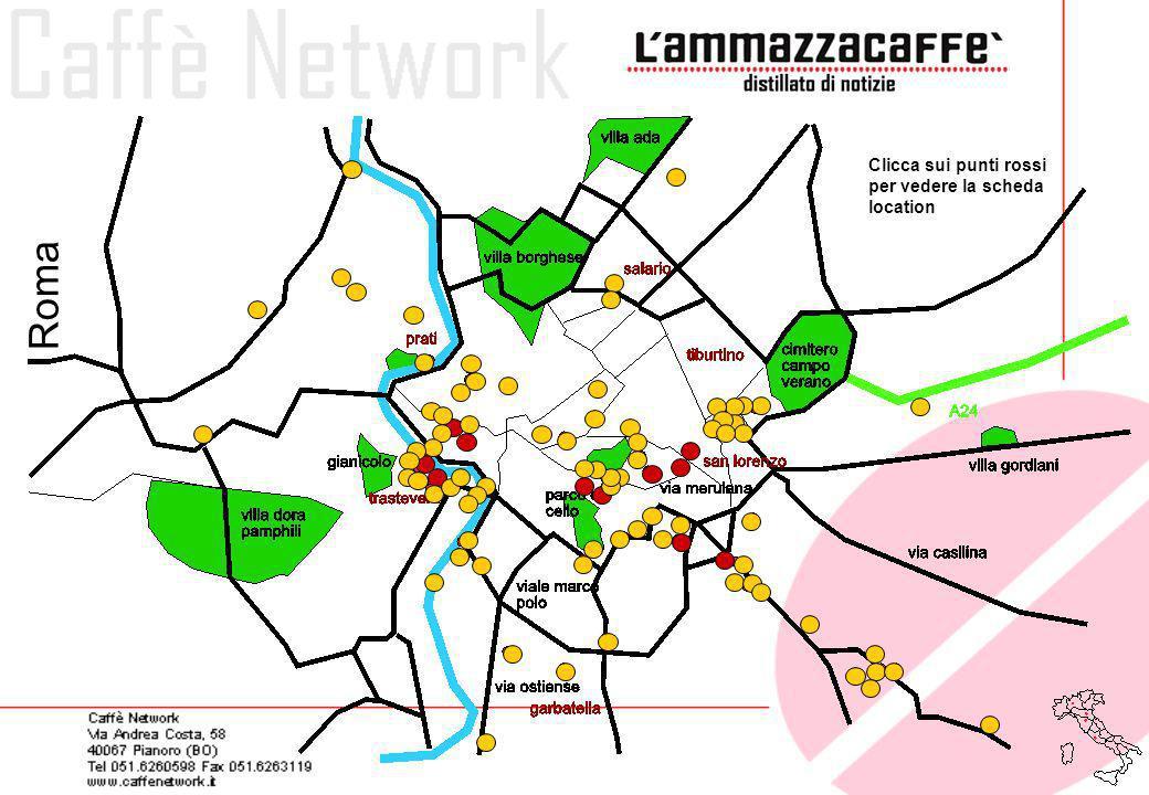 Roma Clicca sui punti rossi per vedere la scheda location