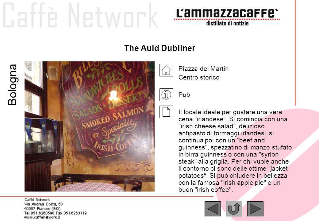 Goblins Via Riva Reno, 39 Centro storico Risto pub Accanto alla classica offerta da pub, basata in primo luogo su unottima selezione di birre rigorosamente alla spina, da alcuni mesi offre anche primi piatti sfiziosi oltre ad una grande varietà di panini.