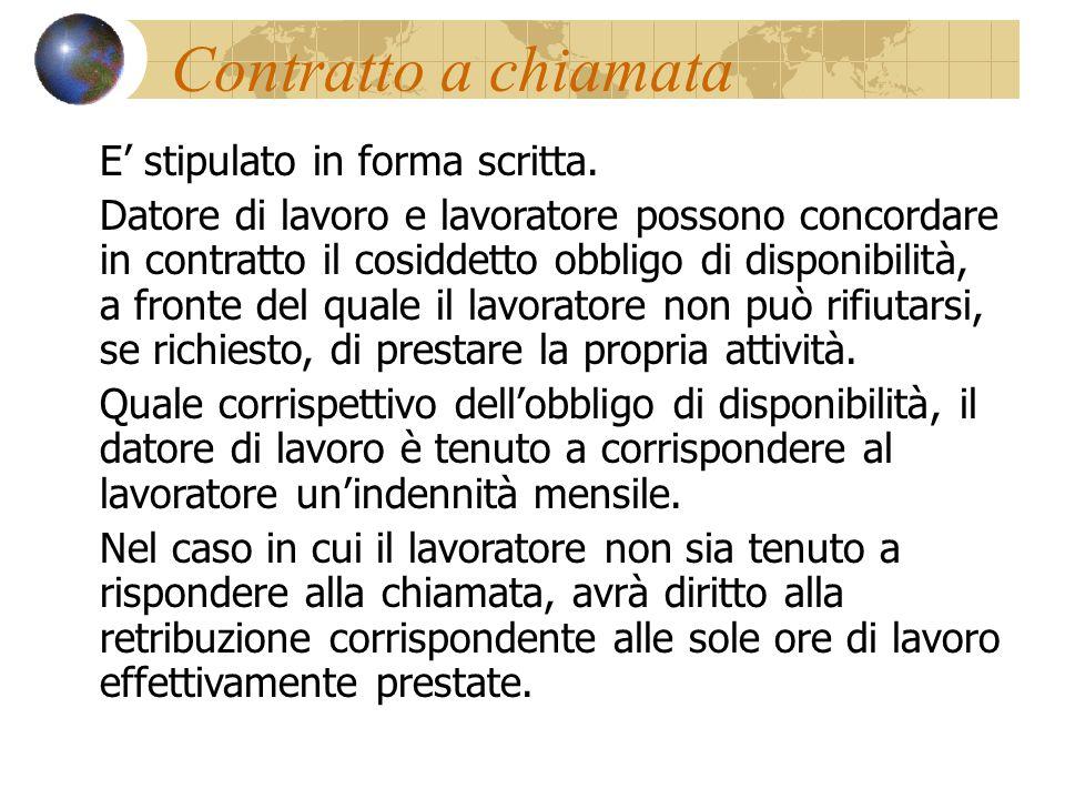 Caratteristiche È un contratto di lavoro subordinato e a termine o a tempo indeterminato.