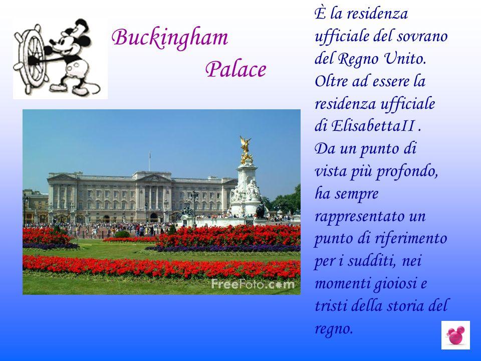È la residenza ufficiale del sovrano del Regno Unito. Oltre ad essere la residenza ufficiale di ElisabettaII. Da un punto di vista più profondo, ha se