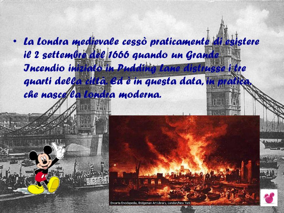 La Londra medievale cessò praticamente di esistere il 2 settembre del 1666 quando un Grande Incendio iniziato in Pudding Lane distrusse i tre quarti d