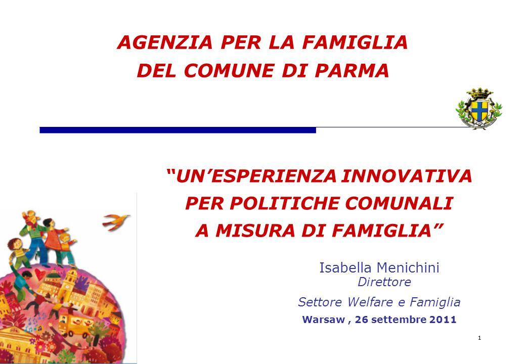 BOZZA 12 Progetti strategici per fare Parma a Misura di famiglia A seguito dellattivazione di tavoli di lavoro intersettoriali sono state definite LE AZIONI PROGETTUALI attivate nel periodo di riferimento 2008-2011, per :