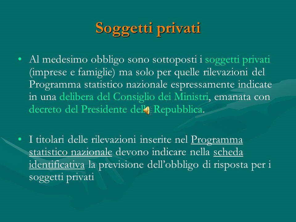 Amministrazioni, enti e organismi pubblici Ai sensi dellart 7 del decreto legislativo 6 settembre 1989, n.