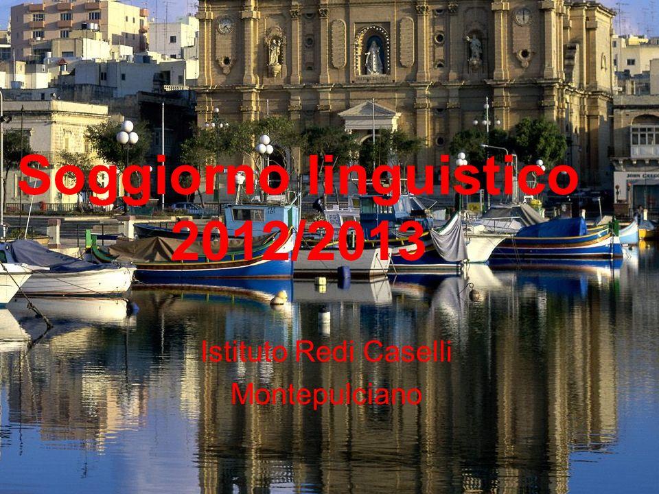 Soggiorno linguistico 2012/2013 Istituto Redi Caselli Montepulciano