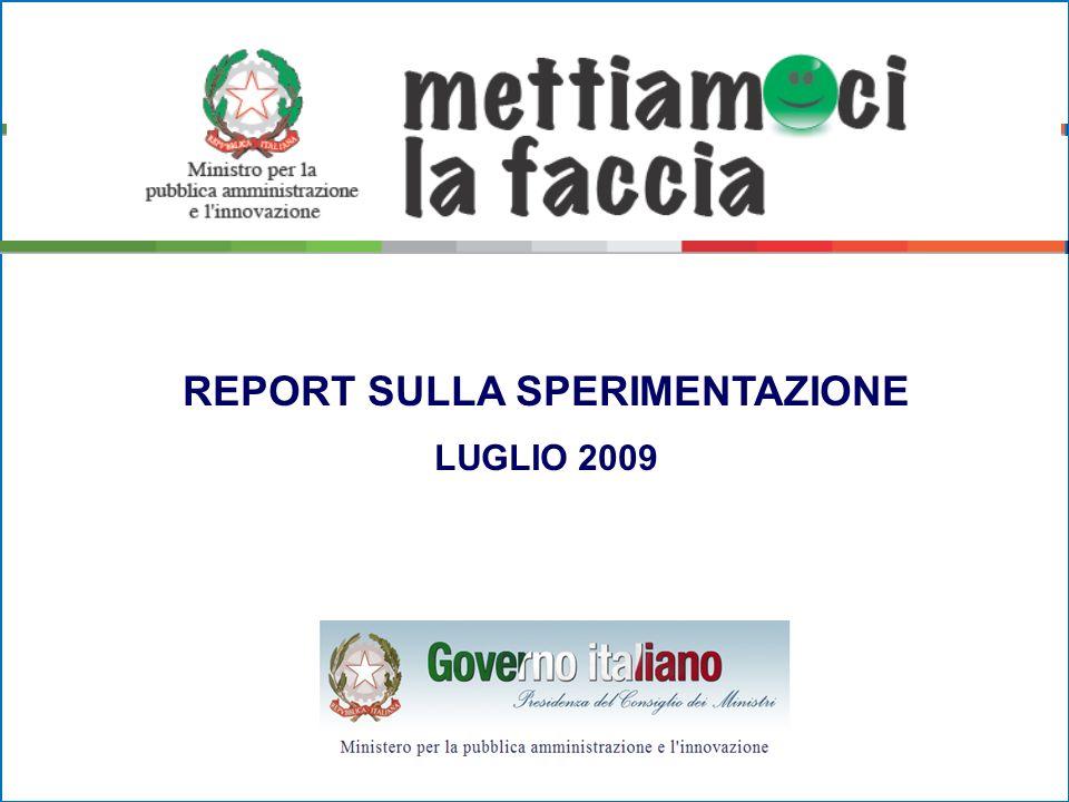 REPORT SULLA SPERIMENTAZIONE LUGLIO 2009