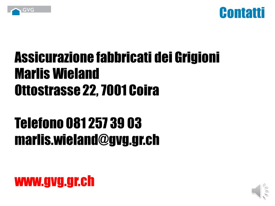Prestazioni della GVG - Organizzazione del viaggio (autopostale/RhB) - Pranzo (spaghetti/insalata/sciroppo/gelato) - Percorsi guidati sotto la direzio